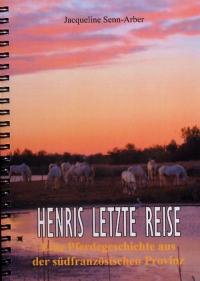 HENRIS LETZTE REISE